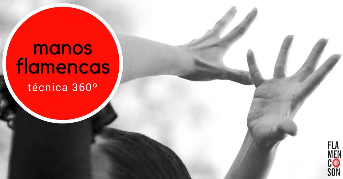 Manos flamencas técnica Flamencoson