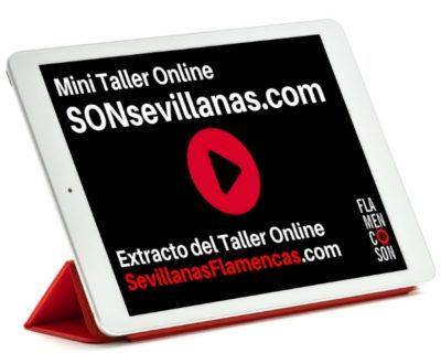 Mini Taller Online SONsevillanas.com (Sevillanas Flamencas Para Nivel Medio)